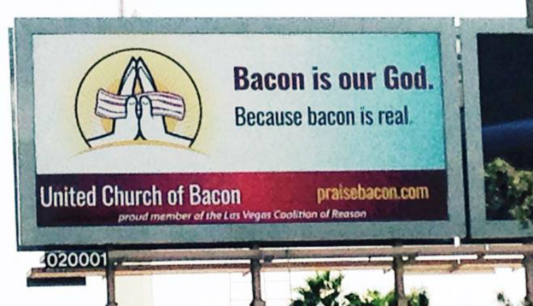 The United Church of Bacon even have billboards!