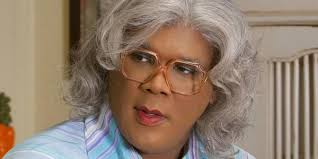 Tyler Perry first movie:  Madea